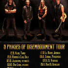 9 Phases of Disembodiment Tour